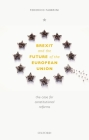 Brexit and the Future of the European Union: The Case for Reform Cover Image