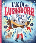 Lucia the Luchadora Cover Image