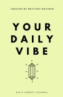 Your Daily Vibe Journal Cover Image
