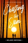 Chasing the Sun (Campfire #1) Cover Image