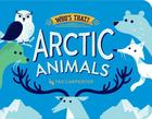 Arctic Animals (Who's That?) Cover Image