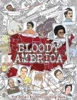 Bloody America: The Serial Killers Coloring Book. Full of Famous Murderers. For Adults Only. Cover Image