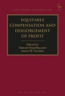 Equitable Compensation and Disgorgement of Profit (Hart Studies in Private Law) Cover Image