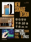 New Signage Design: Connecting People & Spaces Cover Image