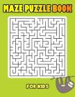 Maze Puzzle Book For Kids: Maze Book For Kids Funny Maze Puzzle Game Book 1 Game per Page Large Print With Solution Variety Orthogonal, Diameter Cover Image