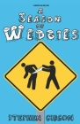 A Season of Wedgies Cover Image