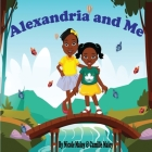 Alexandria and Me: A Sister's Love Cover Image