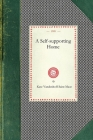 Self-Supporting Home (Cooking in America) Cover Image