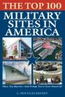 The Top 100 Military Sites in America Cover Image