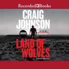 Land of Wolves (Longmire Mysteries #15) Cover Image