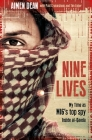 Nine Lives: My Time as the West's Top Spy Inside Al-Qaeda Cover Image
