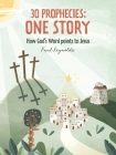 30 Prophecies: One Story: How God's Word Points to Jesus Cover Image