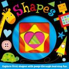 Shapes: Explore first shapes with peep-through learning fun (Foiled Board Books #1) Cover Image
