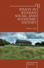 Essays in Russian Social and Economic History (Imperial Encounters in Russian History) Cover Image