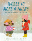 Words to Make a Friend: A Story in Japanese and English Cover Image