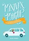 Minivan Mogul: A Crash Course in Confidence for Women Cover Image