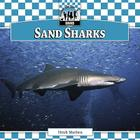 Sand Sharks (Checkerboard Animal Library: Sharks Set I) Cover Image