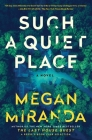 Such a Quiet Place: A Novel Cover Image