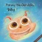 Harvey the Owl Asks,
