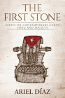 The First Stone: Essays On Contemporary Cuban Song and Society Cover Image