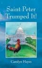 Saint Peter Trumped It! Cover Image
