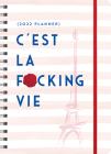 2022 c'Est La F*cking Vie Planner: August 2021-December 2022 Cover Image