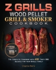 Z GRILLS Wood Pellet Grill & Smoker Cookbook. Cover Image