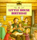 A Little House Birthday (Little House Picture Book) Cover Image