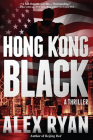 Hong Kong Black (A Nick Foley Thriller #2) Cover Image