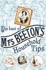 The Best of Mrs Beeton's Household Tips Cover Image