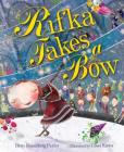 Rifka Takes a Bow (Kar-Ben Favorites) Cover Image