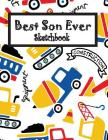 Best Son Ever: Children Sketch Book for Drawing Practice, Art Activity Book for Creative Kids of All Ages Cover Image