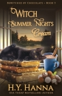 Witch Summer Night's Cream: Bewitched By Chocolate Mysteries - Book 3 Cover Image
