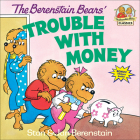 The Berenstain Bears' Trouble with Money (Berenstain Bears First Time Books) Cover Image