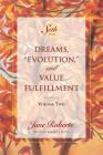 Dreams, Evolution, and Value Fulfillment, Volume Two: A Seth Book Cover Image