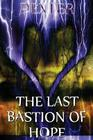 The Last Bastion of Hope: Resurrect the Heathens Cover Image
