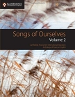 Songs of Ourselves, Volume 2: Cambridge Assessment International Education Anthology of Poetry in English (Cambridge International Igcse) Cover Image