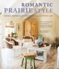 Romantic Prairie Style: Homes inspired by traditional country life Cover Image
