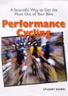 Performance Cycling: A Scientific Way to Get the Most Out of Your Bike Cover Image