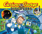 Curious George Discovers Space (science storybook) Cover Image