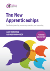The New Apprenticeships: Facilitating Learning, Mentoring, Coaching and Assessing Cover Image