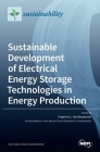 Sustainable Development of Electrical Energy Storage Technologies in Energy Production Cover Image