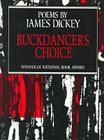 Buckdancer's Choice: Poems (Wesleyan Poetry Program) Cover Image