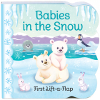 Babies in the Snow (Lift a Flap) Cover Image