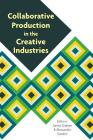 Collaborative Production in the Creative Industries Cover Image