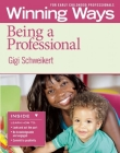 Being a Professional [3-Pack]: Winning Ways for Early Childhood Professionals Cover Image