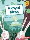 A Royal Mess Cover Image
