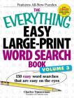 The Everything Easy Large-Print Word Search Book, Volume III: 150 Easy Word Searches That Are Easy on the Eyes (Everything®) Cover Image