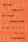The Long Public Life of a Short Private Poem: Reading and Remembering Thomas Wyatt (Square One: First-Order Questions in the Humanities) Cover Image