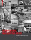 Interventions and Adaptive Reuse: A Decade of Responsible Practive Cover Image